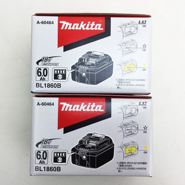 マキタ 18Vバッテリー BL1860B 6.0Ah A-60464 ※新品・未開封品 買取致しました。